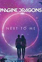 Imagine Dragons: Next to Me