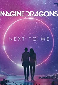 Primary photo for Imagine Dragons: Next to Me