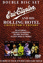 Eric Clapton and His Rolling Hotel Poster