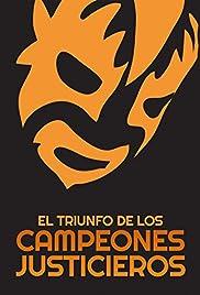 El triunfo de los campeones justicieros Poster