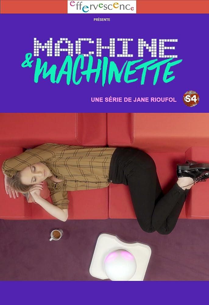 [Websérie] Justine Le Pottier dans Machine & Machinette (2017) MV5BOWIyNTg0MTAtYWFlNy00NGQzLWI3ZDctNzI4Y2FmNDc3OTA1XkEyXkFqcGdeQXVyMjg5MzEzNTM@._V1_SY1000_CR0,0,686,1000_AL_