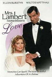 Mrs. Lambert Remembers Love Poster