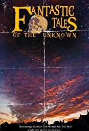 Fantastic Tales Of The Unknown: The Movie Poster
