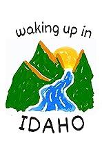 Waking Up in Idaho
