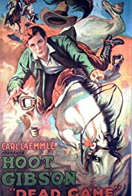 Hoot Gibson in Dead Game (1923)