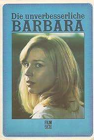 Die unverbesserliche Barbara (1977) Poster - Movie Forum, Cast, Reviews