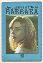 The Incorrigible Barbara