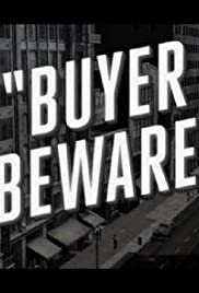 Buyer Beware Poster