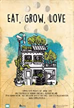 Eat, Grow, Love