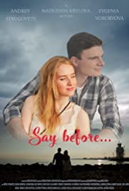 Say Before Poster
