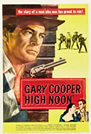 High Noon (1952) Poster - Movie Forum, Cast, Reviews