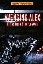 Avenging Alex: Rising Tiger X Turtle Wave