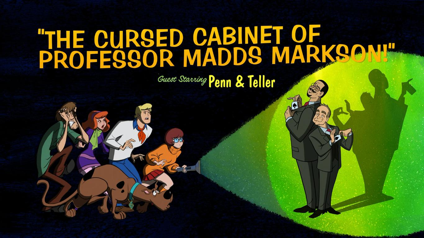 Matthew Lillard, Grey Griffin, Penn Jillette, Fred Tatasciore, Teller, Frank Welker, and Kate Micucci in The Cursed Cabinet of Professor Madds Markson! (2019)