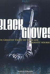 Black Gloves (2009)