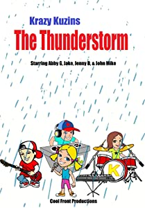 Action movies 2016 free download The Thunderstorm: Krazy Kuzins by Matthew A. Rebel [h264]