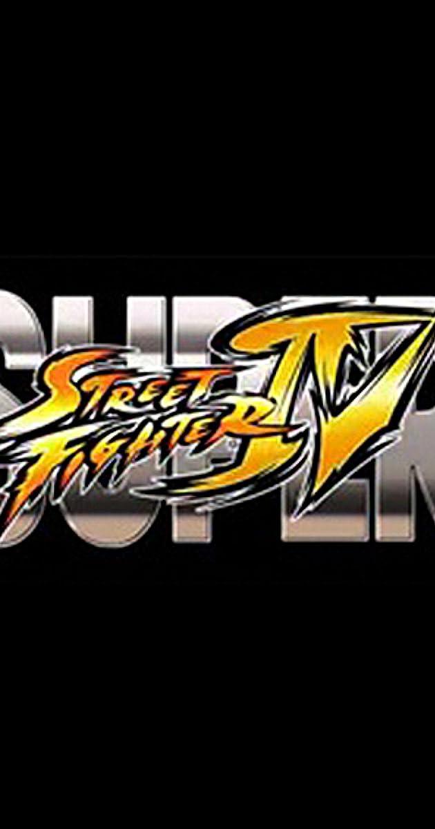 Super Street Fighter Iv Video 2010 Imdb