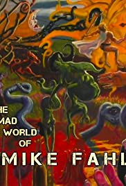 The Mad World of Mike Fahl Poster