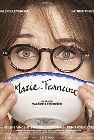 Marie-Francine (2017) Poster - Movie Forum, Cast, Reviews