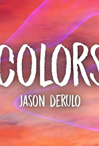 Primary photo for Jason Derulo: Colors - Lyric Video