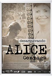 Desarquivando Alice Gonzaga
