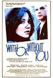 With or Without You (1998) filme kostenlos