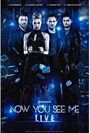 Now You See Me Live!