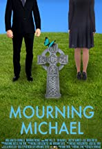 Mourning Michael