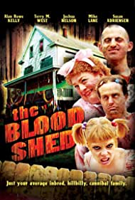 The Blood Shed (2007)