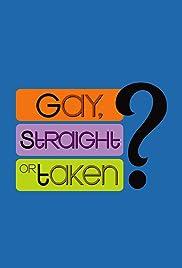Gay, Straight or Taken? Poster