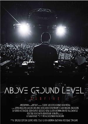 Where to stream Above Ground Level: Dubfire