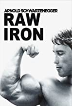 Raw Iron: The Making of 'Pumping Iron'