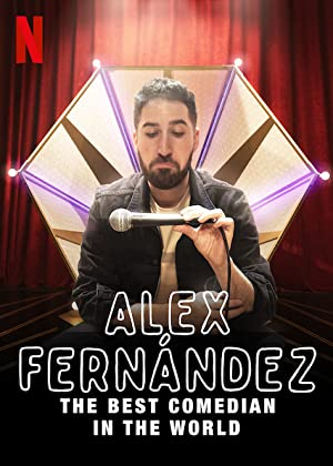 Where to stream Alex Fernández: The Best Comedian in the World