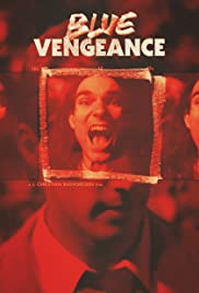 Blue Vengeance Poster