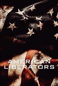 Primary photo for American Liberators