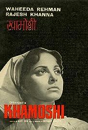 Khamoshi(1970) Poster - Movie Forum, Cast, Reviews