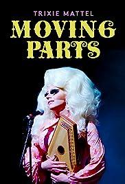 Trixie Mattel: Moving Parts Poster