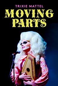 Primary photo for Trixie Mattel: Moving Parts