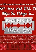Psycho City, TX: 360° VR Video Experience