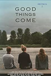 Good Things Come Poster