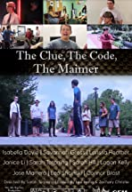 The Clue, the Code, the Maimer