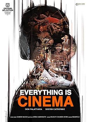 Everything Is Cinema movie, song and  lyrics