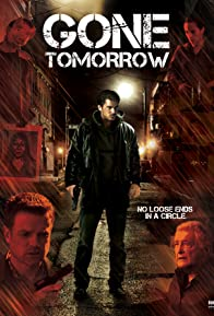 Primary photo for Gone Tomorrow