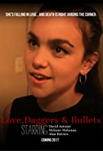 Love, Daggers & Bullets