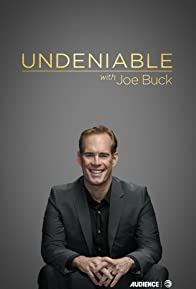 Primary photo for Undeniable with Joe Buck