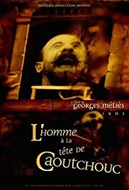 L'homme à la tête en caoutchouc(1901) Poster - Movie Forum, Cast, Reviews