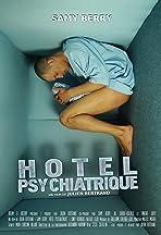 Hôtel psychiatrique