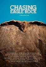 Chasing Eagle Rock