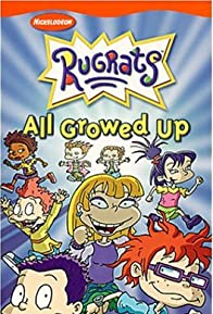 Primary photo for The Rugrats: All Growed Up
