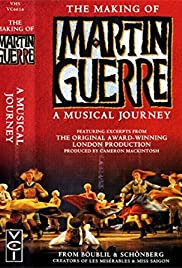 The Making of Martin Guerre: A Musical Journey Poster