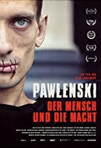 Pavlensky: Man and Might